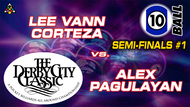 D22-10B13D: Lee Vann Corteza vs. Alex Pagulayan (Semi-Finals #1) *