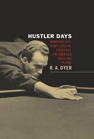 Hustler Days (Hard Cover) New!