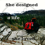 She Designed a Life She Loved 8x10
