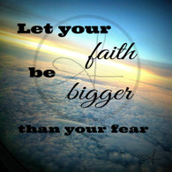 Faith Be Bigger 8x10