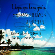 Capable Brave Significant