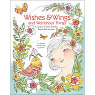 Wishes & Wings and Wondrous Things by Cori Dantini