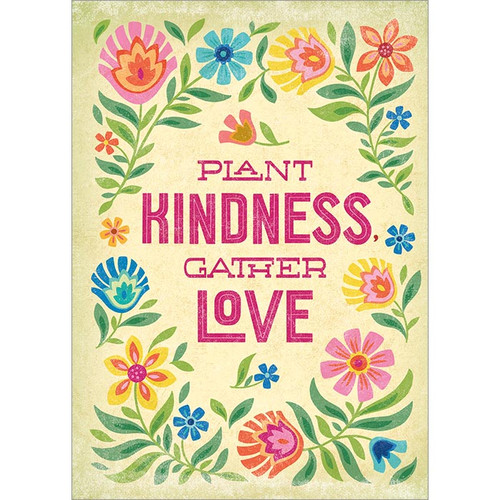 Plant Kindness Gather Love Greeting Card