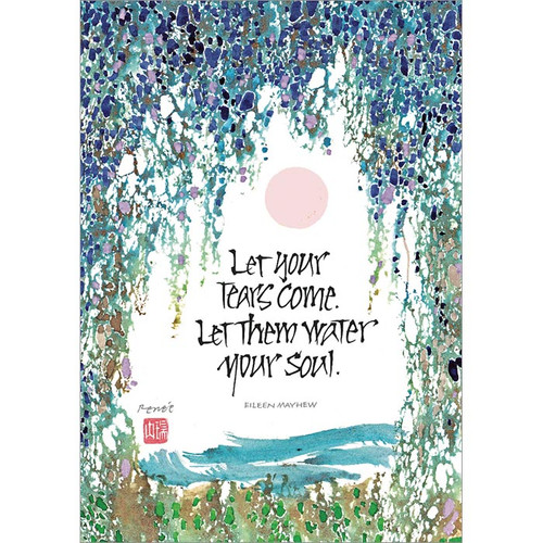 Let Your Tears Come Greeting Card