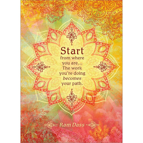 Start From Where You Are Greeting Card
