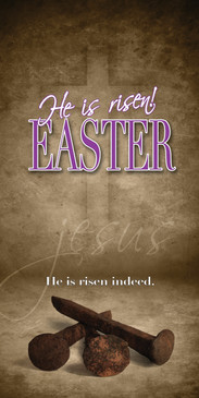 Church Banner featuring Nails with He Is Risen Easter Theme