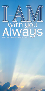 Church Banner featuring Sun Rays/Clouds with I Am With You Always Theme