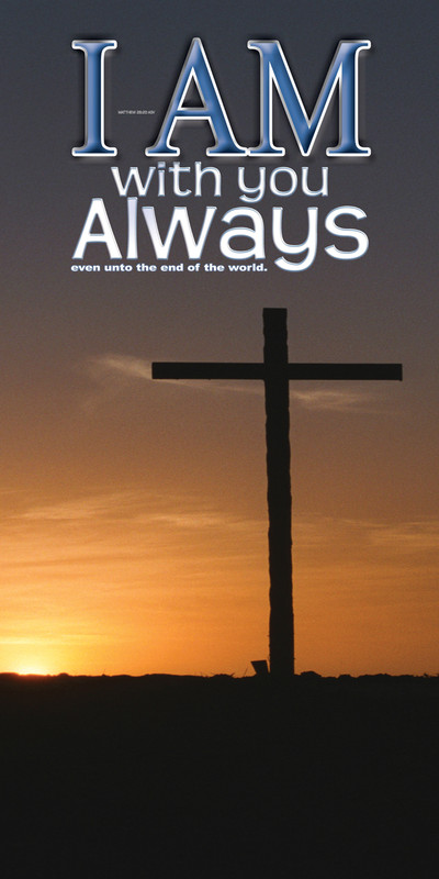 Church Banner featuring Cross at Sunset with I Am With You Always Theme