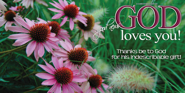 Church Banner featuring Cone Flowers with God Loves You Theme