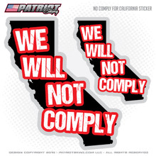 California Will Not Comply Decals