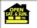 Open House Saturday and Sunday with Hours - House Shaped Sign 18x24 BLACK & YELLOW