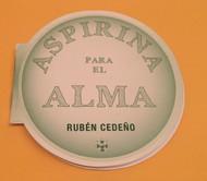 ASPIRINA PARA EL ALMA - RUBÉN CEDEÑO (LIBRO)