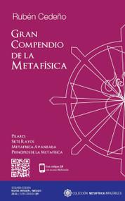 GRAN COMPENDIO DE LA METAFÍSICA - RUBÉN CEDEÑO (LIBRO)