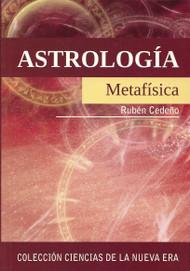 ASTROLOGÍA METAFÍSICA - RUBÉN CEDEÑO (LIBRO)