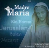 MADRE MARÍA - RUBÉN CEDEÑO (DOCUMENTAL)