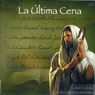 LA ÚLTIMA CENA - RUBÉN CEDEÑO (DOCUMENTAL)