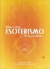 ESOTERISMO DE LA METAFÍSICA - RUBÉN CEDEÑO (TOMO II COSMOGENESIS)