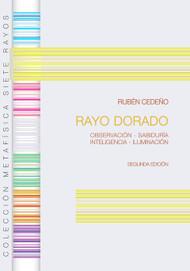 RAYO DORADO - RUBÉN CEDEÑO (LIBRO)