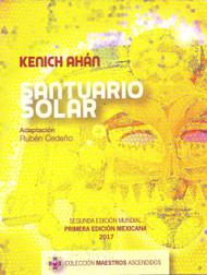 KENICH AHÁN SANTUARIO SOLAR - RUBÉN CEDEÑO (LIBRO)
