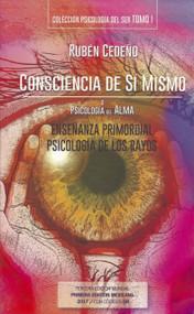 CONSCIENCIA DE SÍ MISMO - RUBÉN CEDEÑO (COMPENDIO)