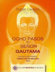 OCHO PASOS DEL SEÑOR GAUTAMA - RUBÉN CEDEÑO (LIBRO)