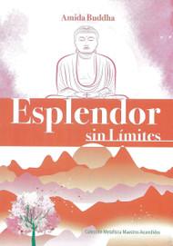 ESPLENDOR SIN LÍMITES - AMIDA BUDDHA