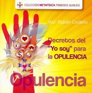 """CD DECRETOS DEL """"YO SOY"""" PARA LA OPULENCIA - VOZ RUBÉN CEDEÑO"""
