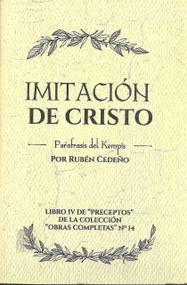 IMITACIÓN DE CRISTO - PARÁFRASIS DEL KEMPIS | RUBÉN CEDEÑO