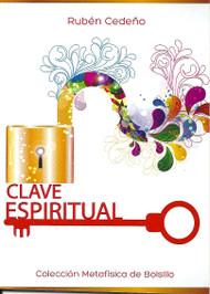 CLAVE ESPIRITUAL - RUBÉN CEDEÑO (LIBRO) EDITORIAL VERDE MENTE