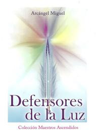 DEFENSORES DE LA LUZ - ARCÁNGEL MIGUEL (LIBRO)