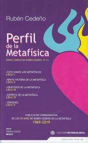 PERFIL DE LA METAFÍSICA - RUBÉN CEDEÑO (LIBRO)