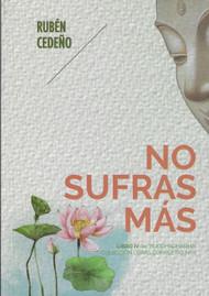 NO SUFRAS MÁS - RUBÉN CEDEÑO (LIBRO)