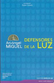 DEFENSORES DE LA LUZ - ARCÁNGEL MIGUEL (LIBRO) EDITORIAL K A