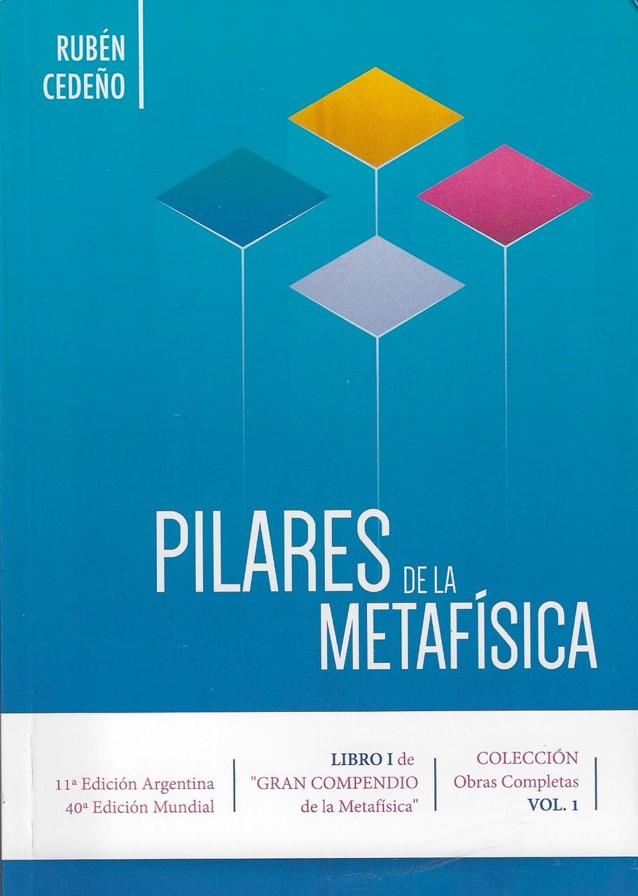 PILARES DE LA METAFISICA - RUBÉN CEDEÑO (40 EDICIÓN MUNDIAL ...