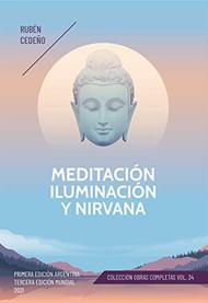 MEDITACIÓN, ILUMINACIÓN Y NIRVANA.