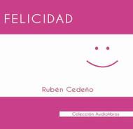 CD AUDIOLIBRO FELICIDAD - RUBÉN CEDEÑO