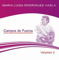 CD MARÍA LUISA RODRÍGUEZ VOL 3 - CAMPOS DE FUERZA (CLASE)