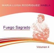 CD MARÍA LUISA RODRÍGUEZ VOL 4 - EL FUEGO SAGRADO (CLASE)