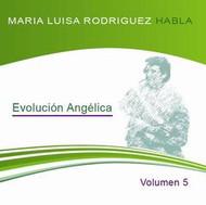 CD MARÍA LUISA RODRÍGUEZ VOL 5 - EVOLUCIÓN ANGÉLICA (CLASE)