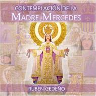 CD CONTEMPLACIÓN DE LA MADRE MERCEDES - RUBÉN CEDEÑO (MEDITACIÓN)