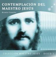 CD CONTEMPLACIÓN DEL MAESTRO JESÚS - RUBÉN CEDEÑO (MEDITACIÓN)