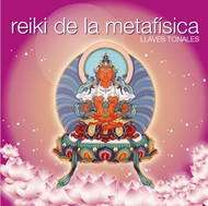 CD REIKI DE LA METAFÍSICA (LLAVES TONALES)