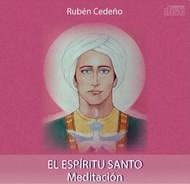 CD EL ESPÍRITU SANTO - RUBÉN CEDEÑO (MEDITACIÓN)