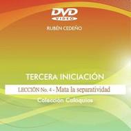 DVD MATA LA SEPARATIVIDAD, TERCERA INICIACIÓN LECCIÓN 4 - RUBÉN CEDEÑO