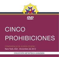 DVD CINCO PROHIBICIONES - RUBÉN CEDEÑO (CONFERENCIA)