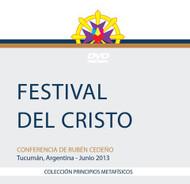 DVD FESTIVAL DEL CRISTO - RUBÉN CEDEÑO (CONFERENCIA)