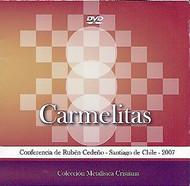 DVD CARMELITAS - RUBÉN CEDEÑO (CONFERENCIA)