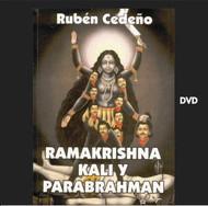 DVD RAMAKRISHNA KALI Y PARABRAHMAN - RUBÉN CEDEÑO (DOCUMENTAL)