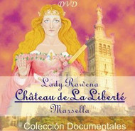 DVD CHATEAU DE LA LIBERTÉ, LADY ROWENA - RUBÉN CEDEÑO (DOCUMENTAL)