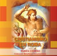 DVD CRISTIANISMO EN ROMA - RUBÉN CEDEÑO (DOCUMENTAL)